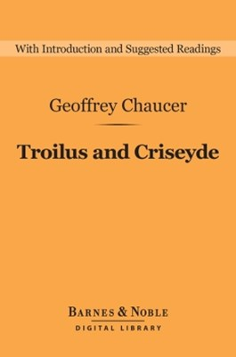 (ebook) Troilus and Criseyde (Barnes & Noble Digital Library)