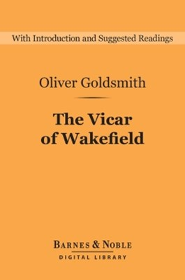 The Vicar of Wakefield (Barnes & Noble Digital Library)