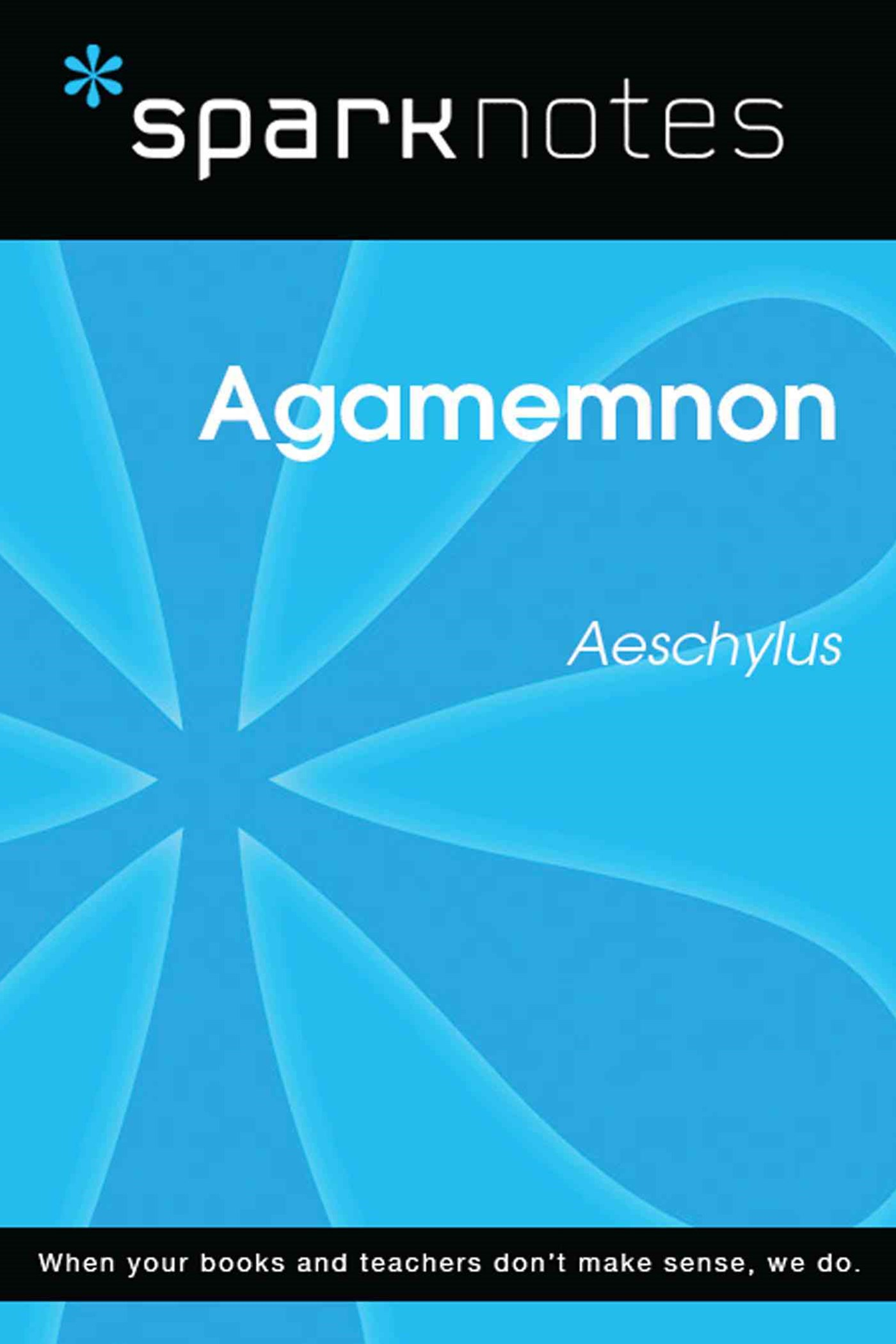 (ebook) Agamemnon (SparkNotes Literature Guide)