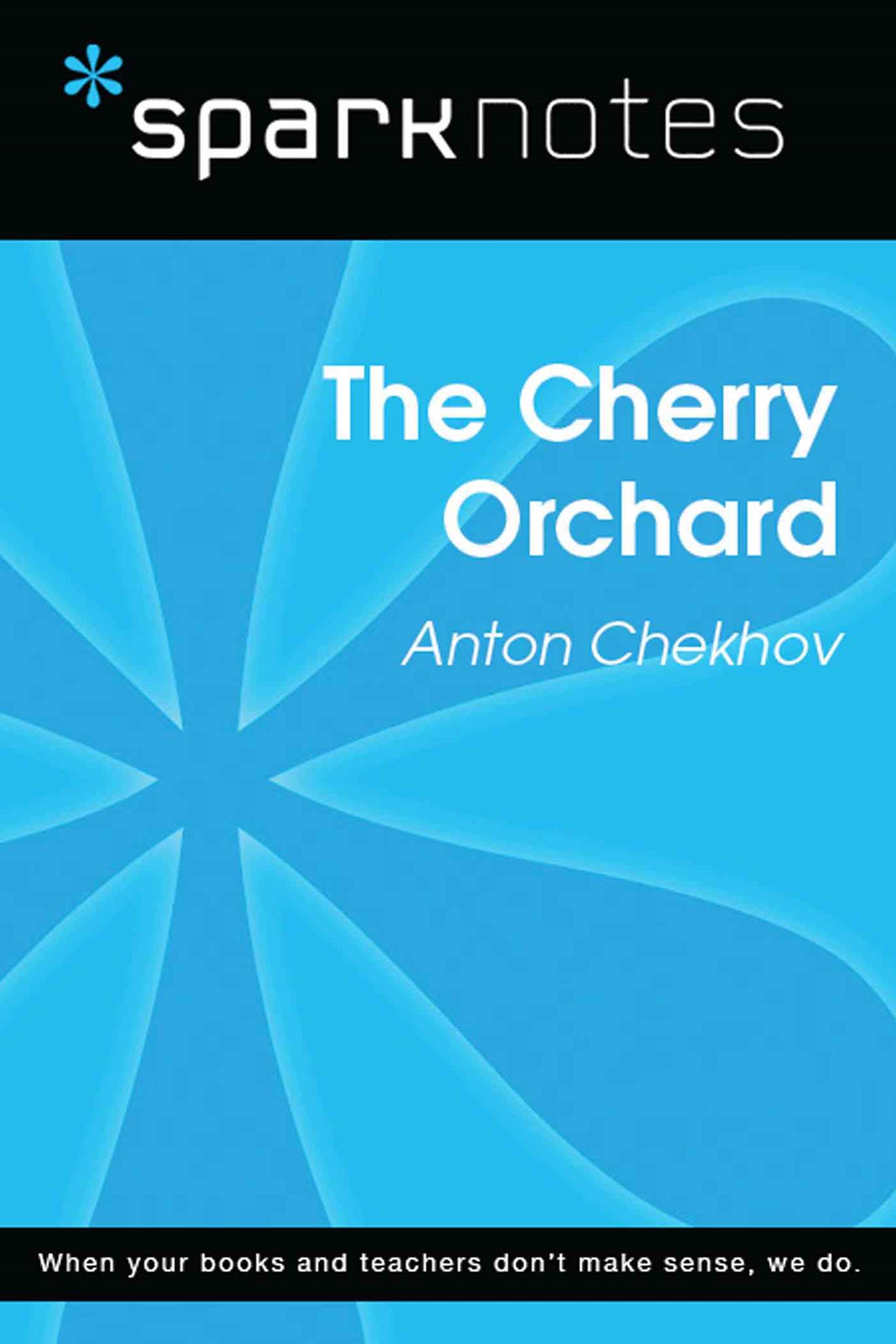 (ebook) The Cherry Orchard (SparkNotes Literature Guide)