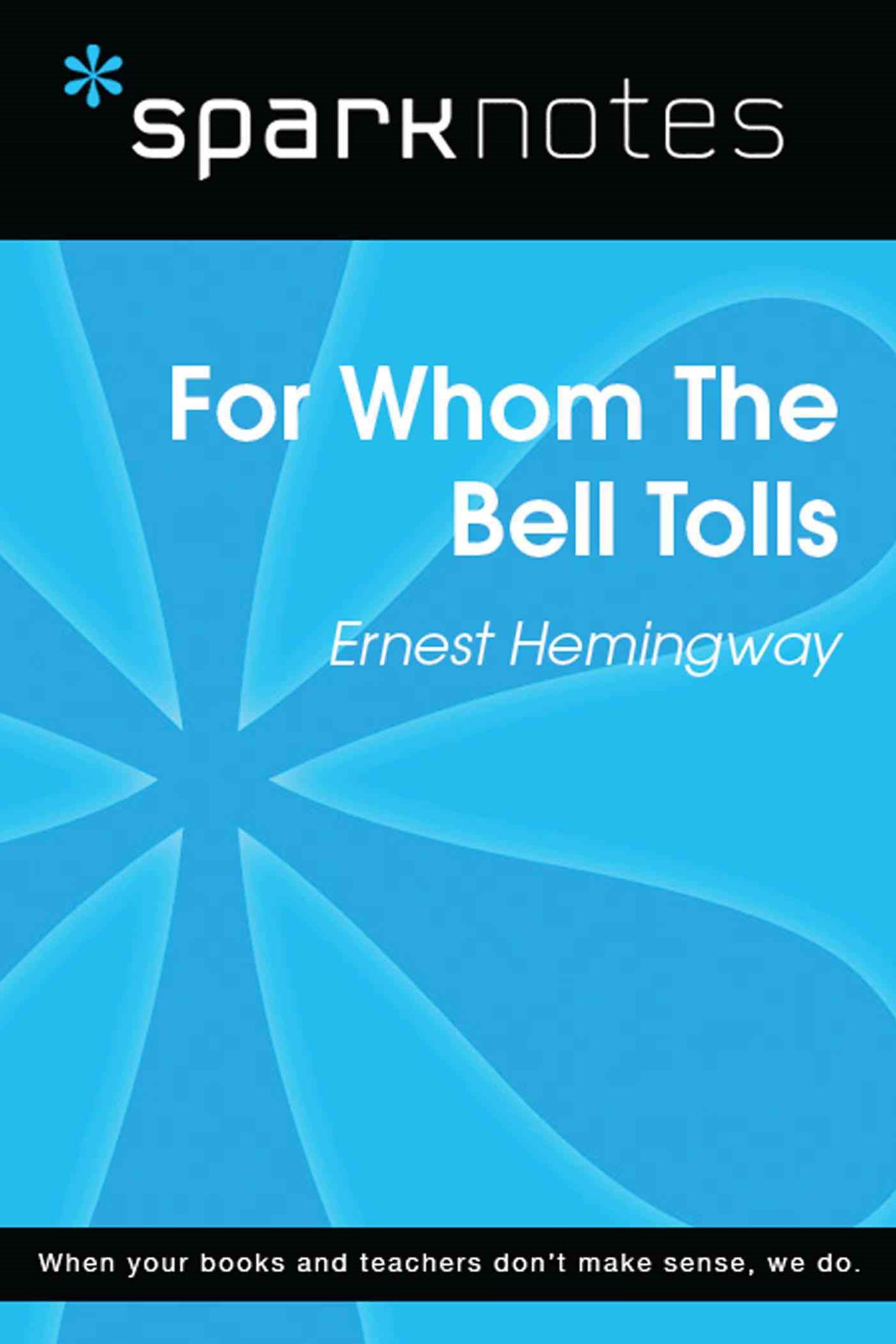 (ebook) For Whom the Bell Tolls (SparkNotes Literature Guide)