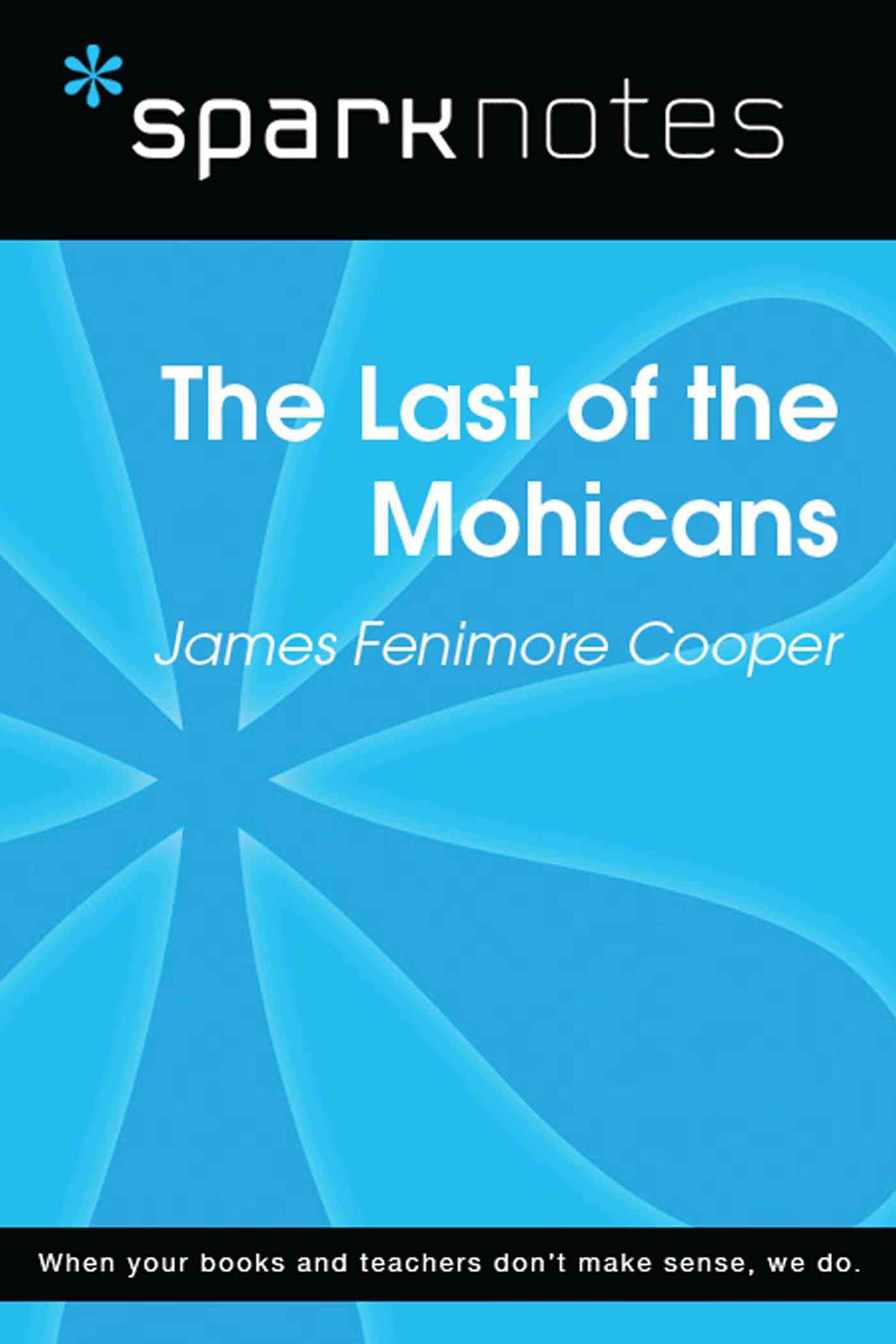 (ebook) The Last of the Mohicans (SparkNotes Literature Guide)