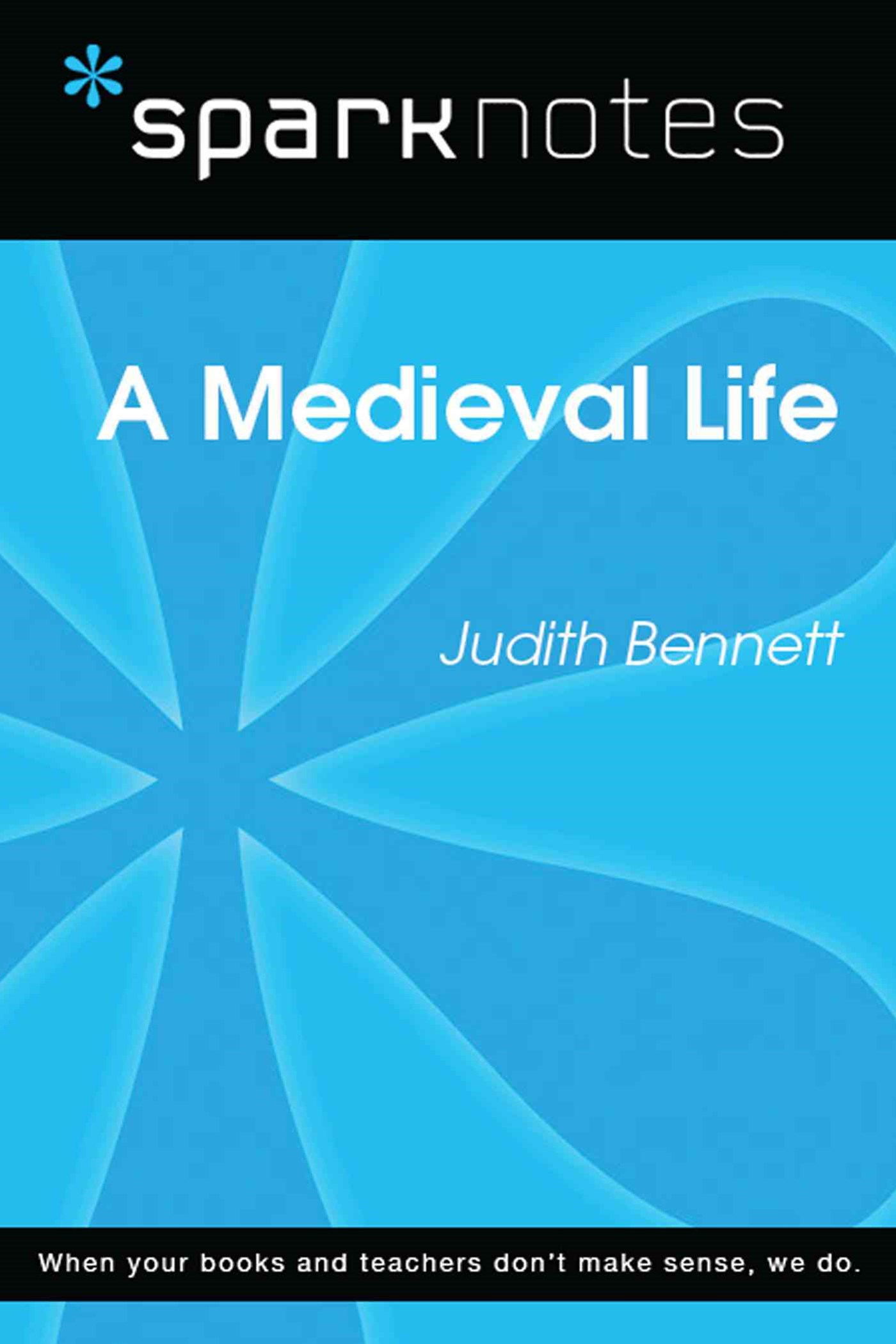 (ebook) A Medieval Life (SparkNotes Literature Guide)