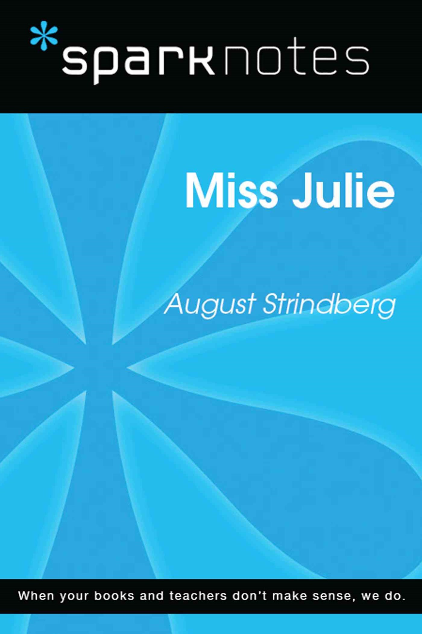 (ebook) Miss Julie (SparkNotes Literature Guide)