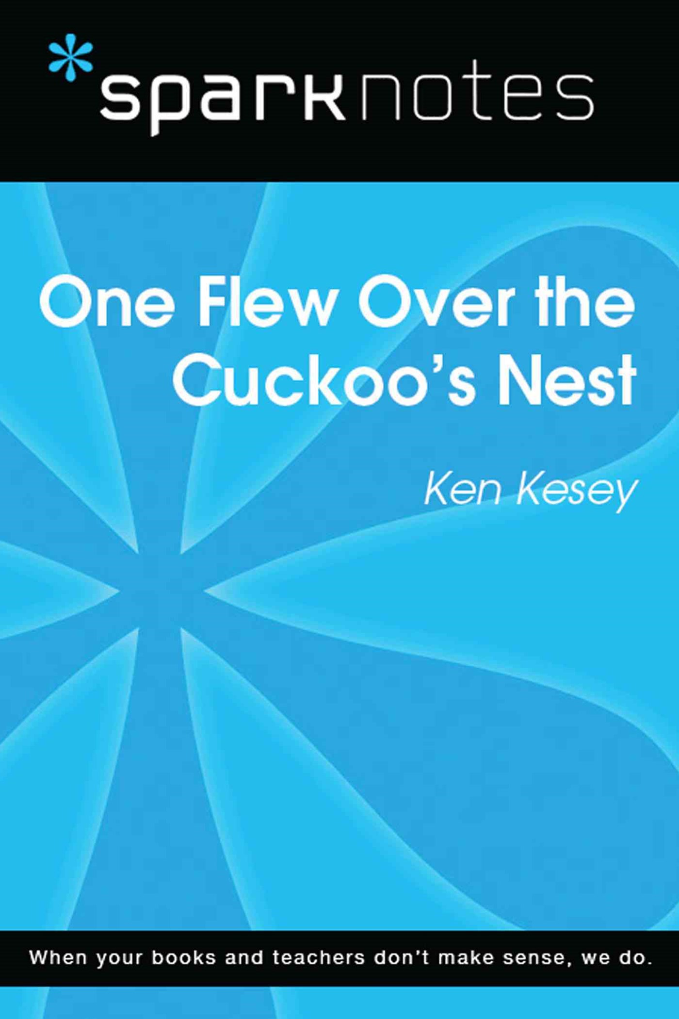 One Flew Over the Cuckoo's Nest (SparkNotes Literature Guide)