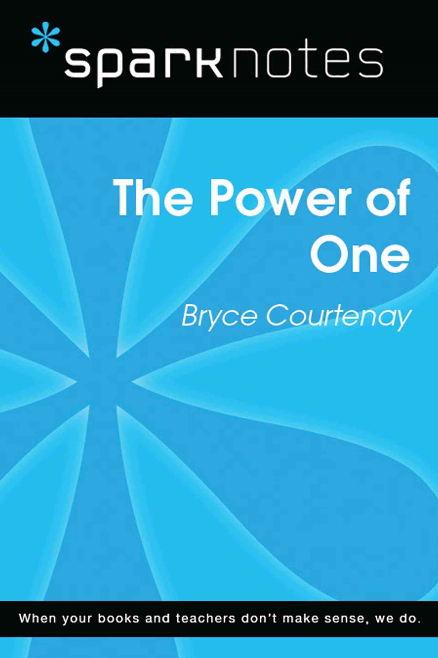 (ebook) The Power of One (SparkNotes Literature Guide)
