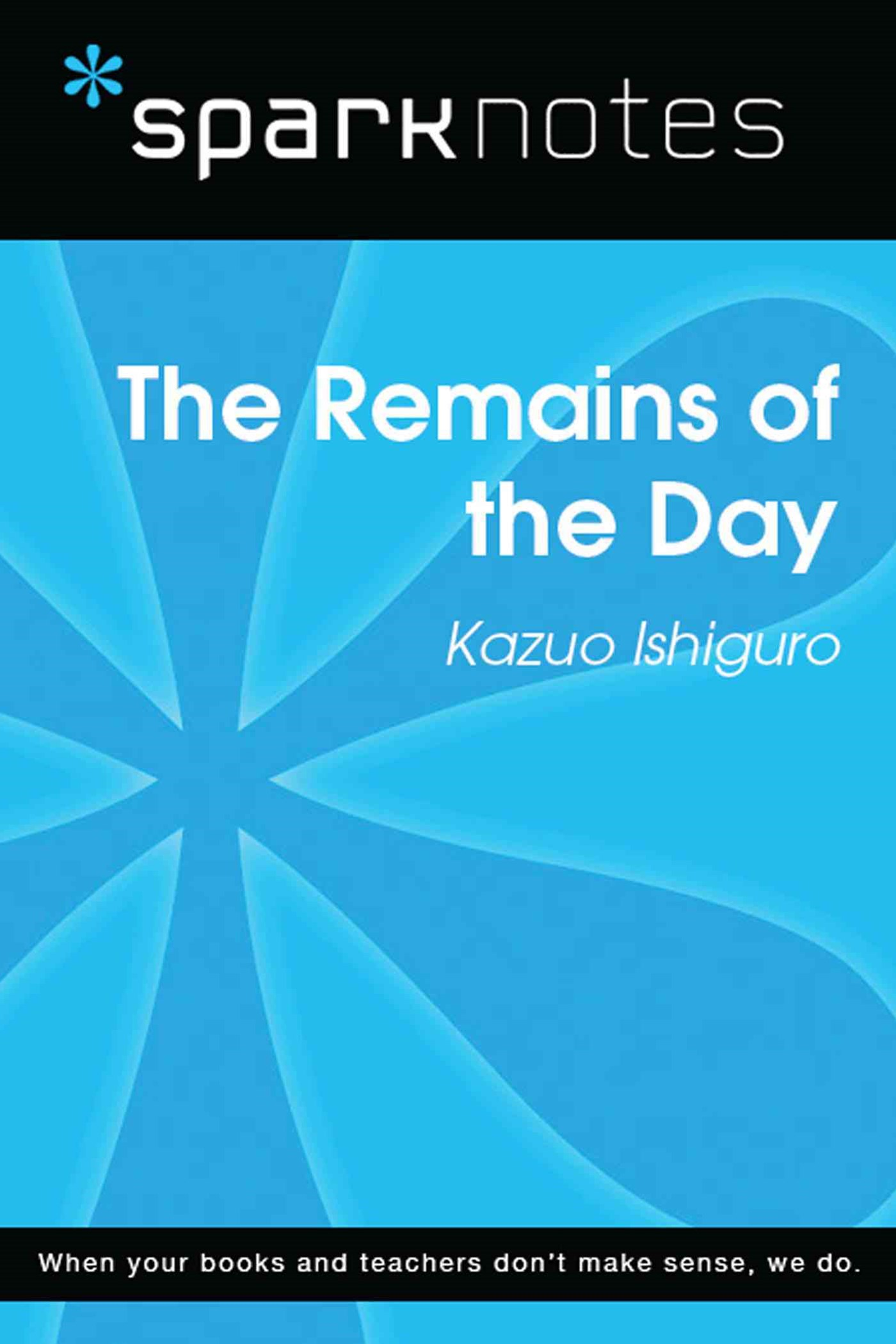 (ebook) The Remains of the Day (SparkNotes Literature Guide)
