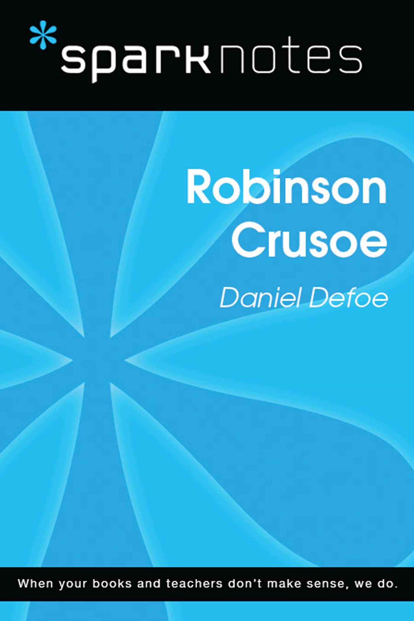 (ebook) Robinson Crusoe (SparkNotes Literature Guide)