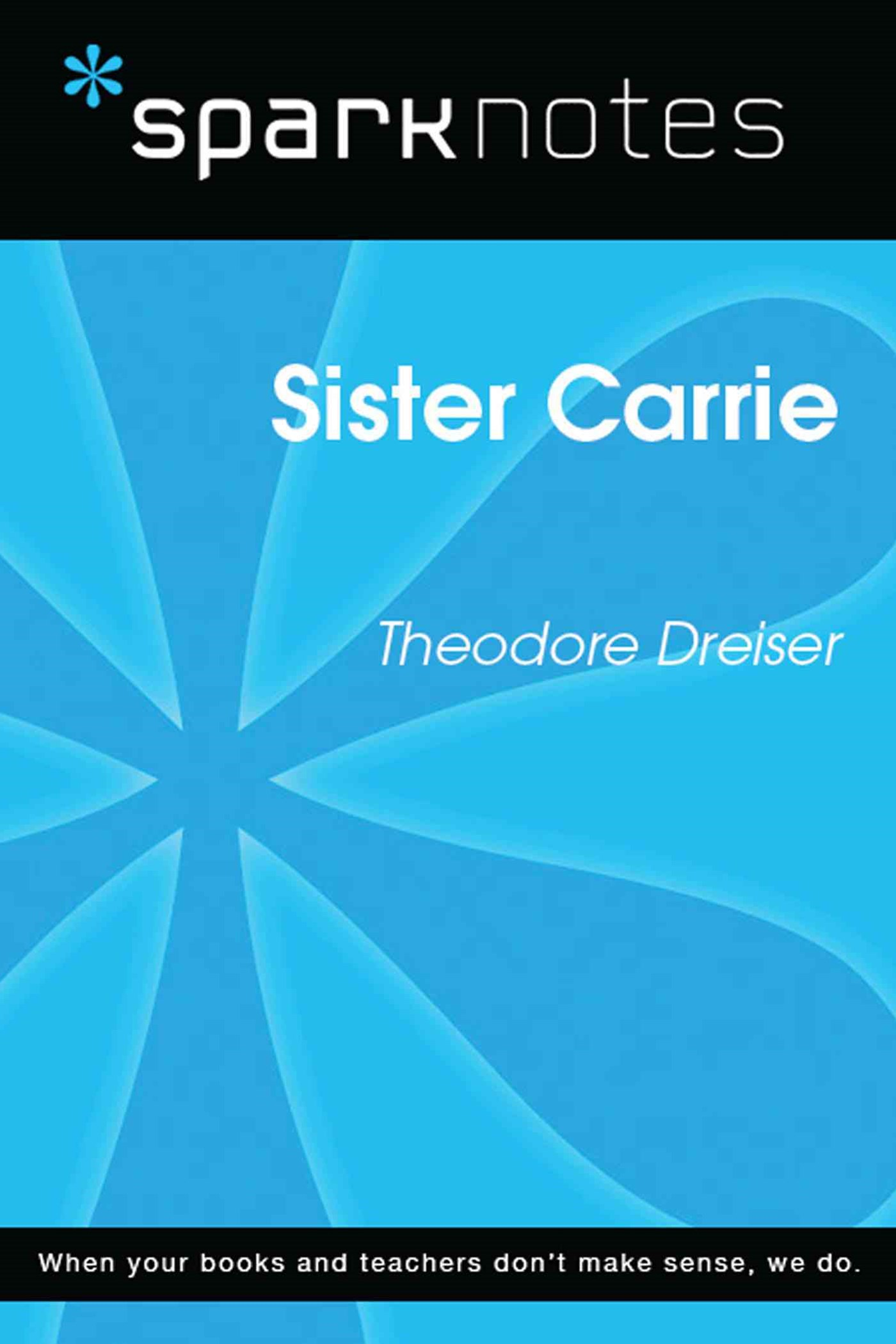 (ebook) Sister Carrie (SparkNotes Literature Guide)