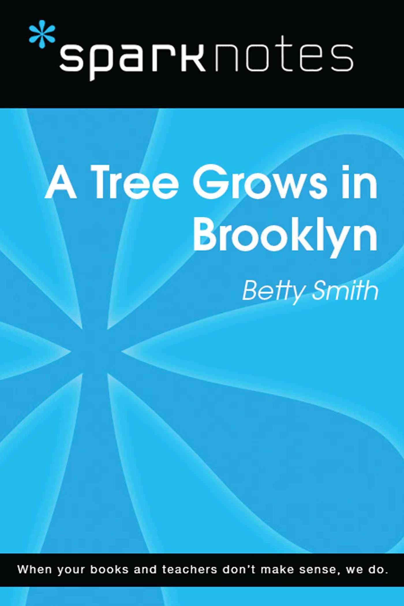 A Tree Grows in Brooklyn (SparkNotes Literature Guide)