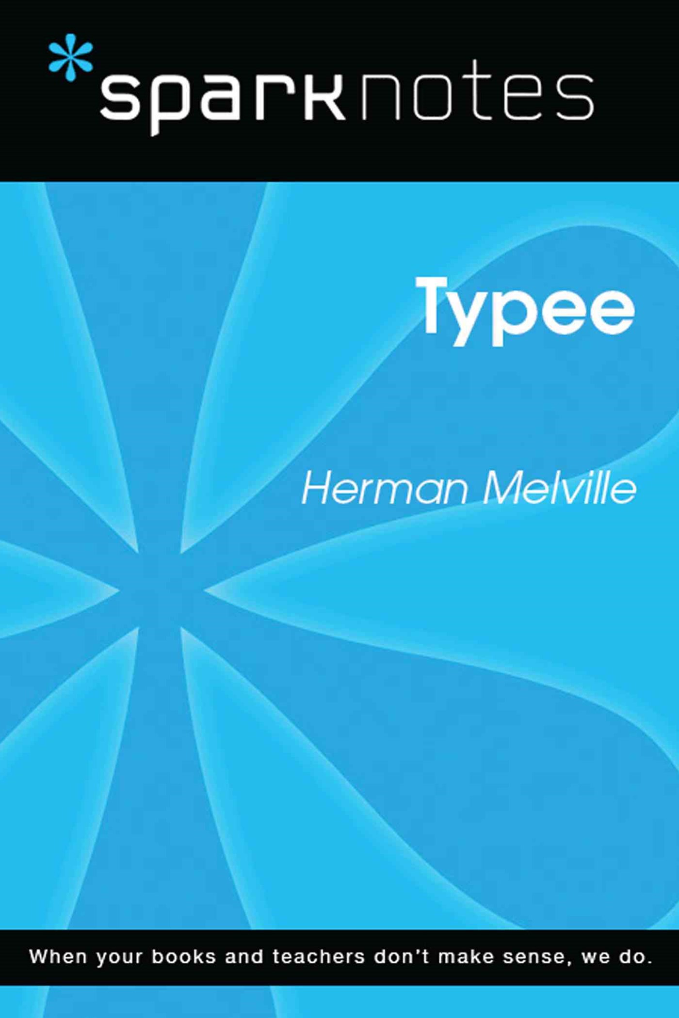 Typee (SparkNotes Literature Guide)