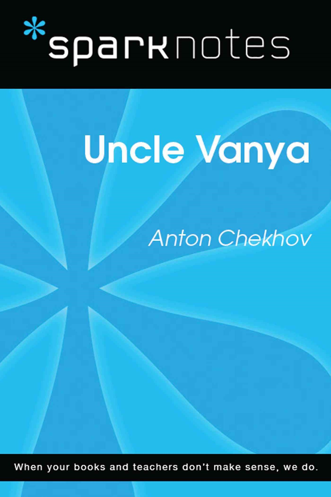 (ebook) Uncle Vanya (SparkNotes Literature Guide)