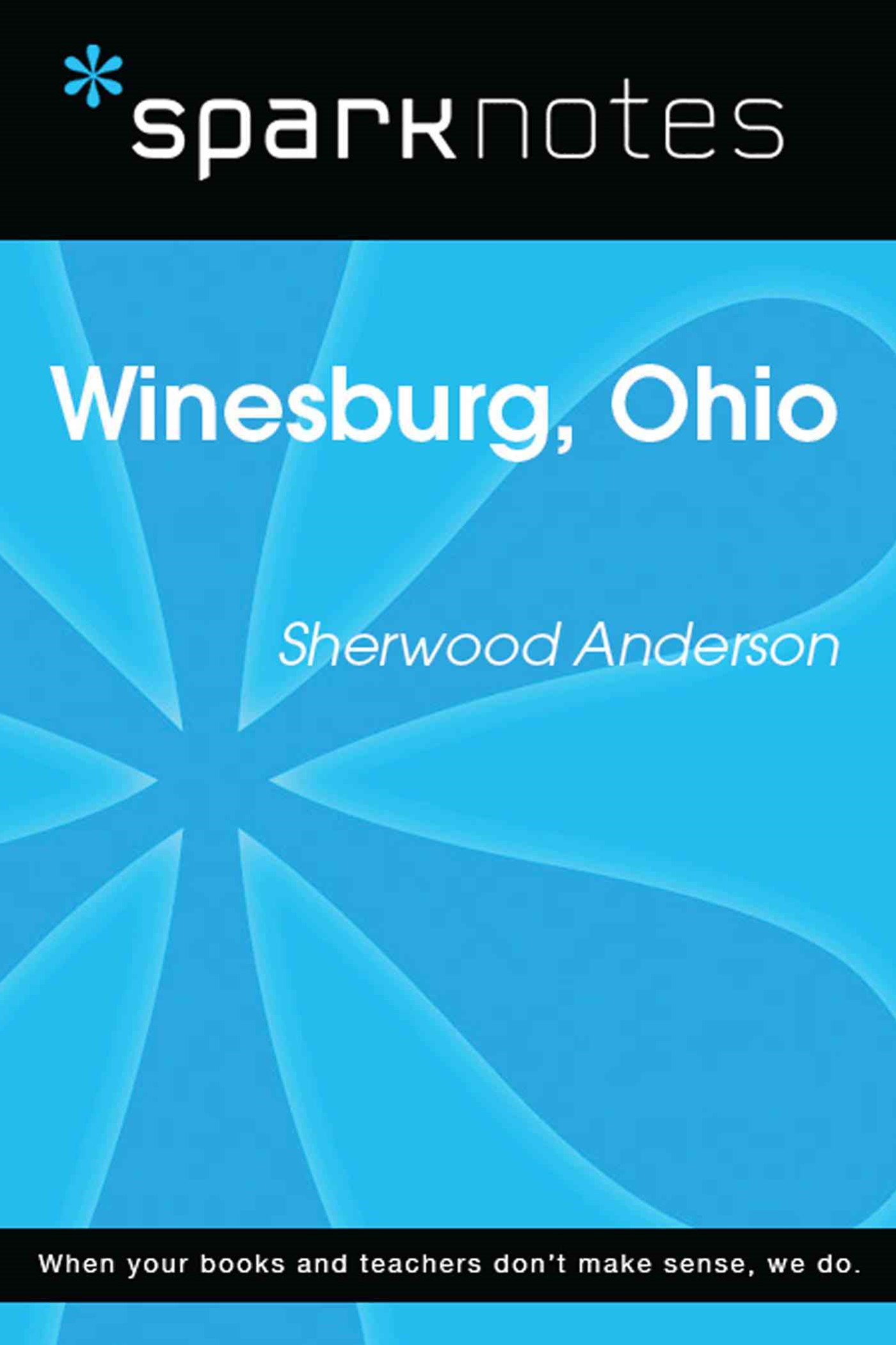 (ebook) Winesburg, Ohio (SparkNotes Literature Guide)