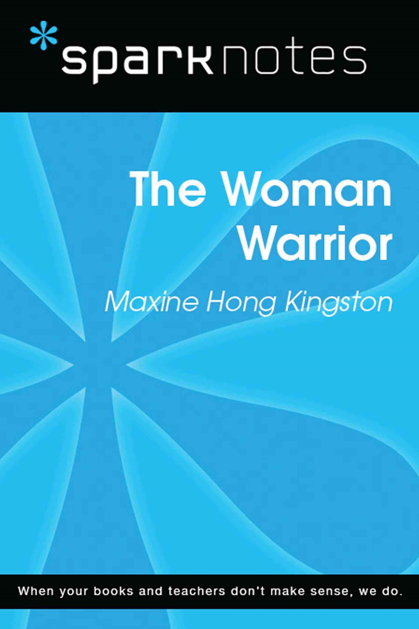 (ebook) The Woman Warrior (SparkNotes Literature Guide)