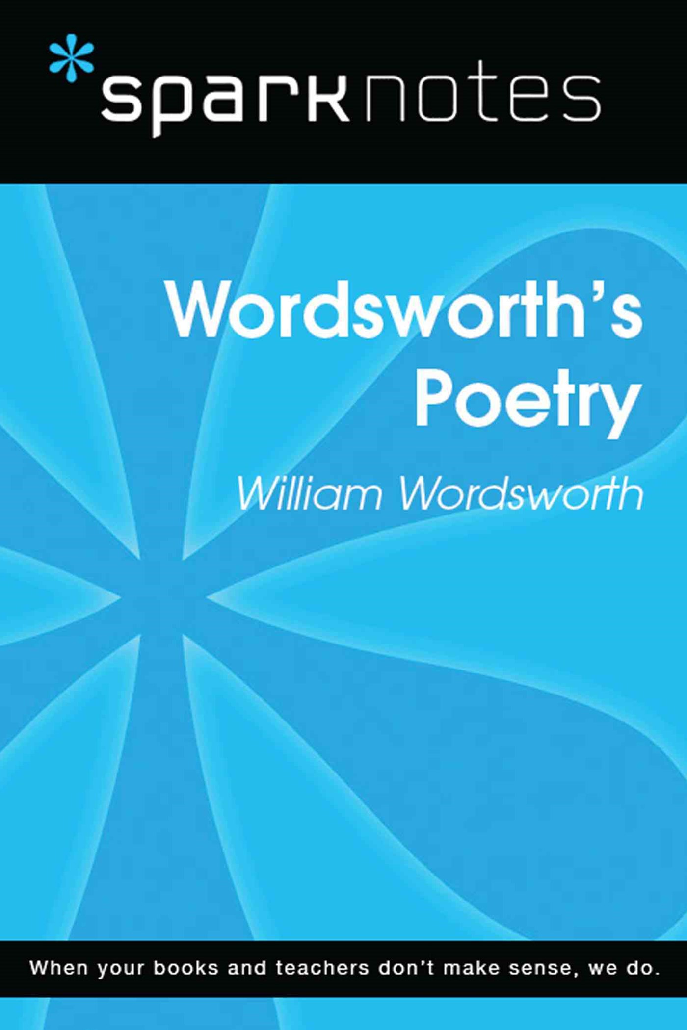 Wordsworth's Poetry (SparkNotes Literature Guide)