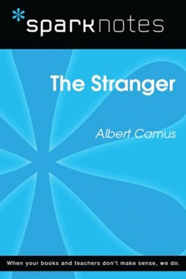(ebook) The Stranger (SparkNotes Literature Guide)