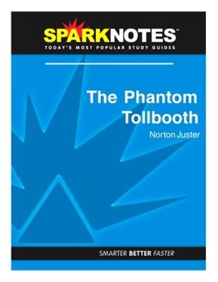 (ebook) The Phantom Tollbooth (SparkNotes Literature Guide)