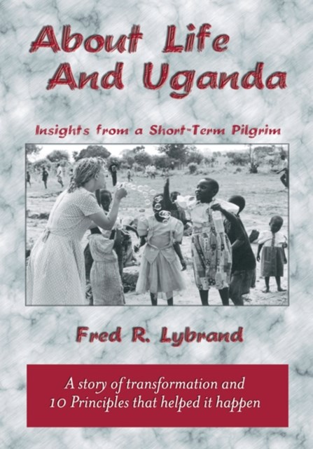 About Life and Uganda