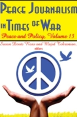 Peace Journalism in Times of War