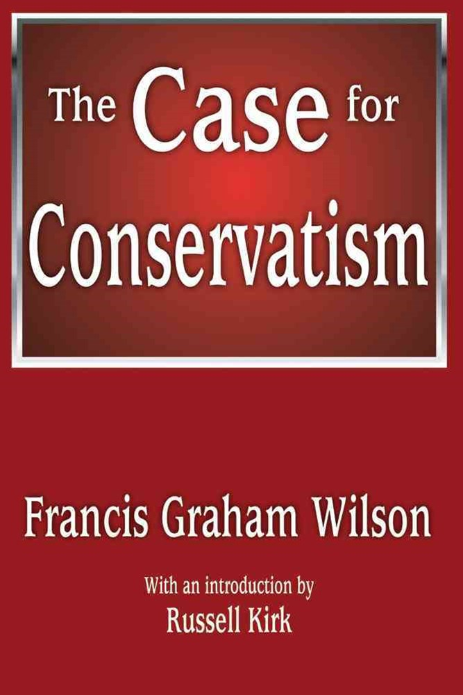 Case for Conservatism