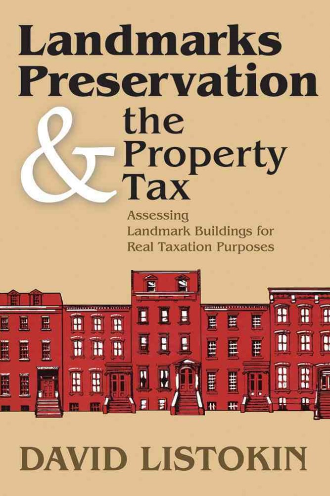 Landmarks Preservation and the Property Tax
