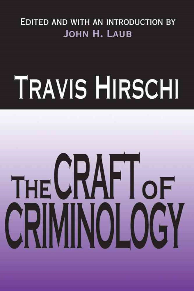 Craft of Criminology