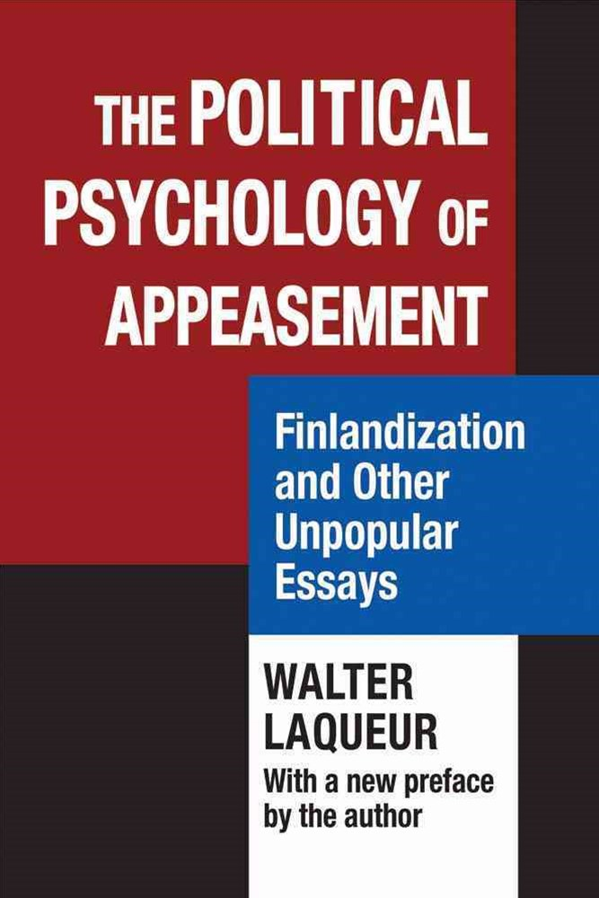 The Political Psychology of Appeasement