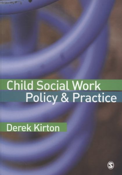 Child Social Work Policy and Practice