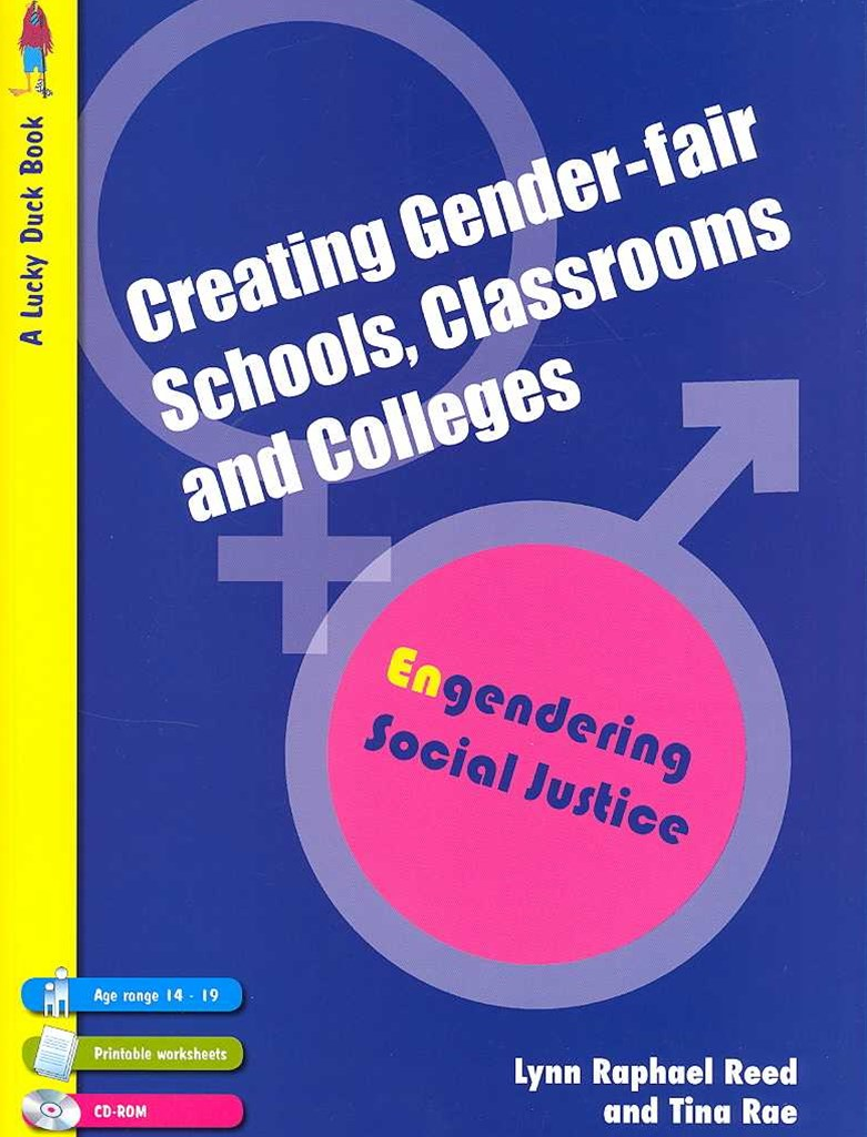 Creating Gender-Fair Schools, Classrooms and Colleges