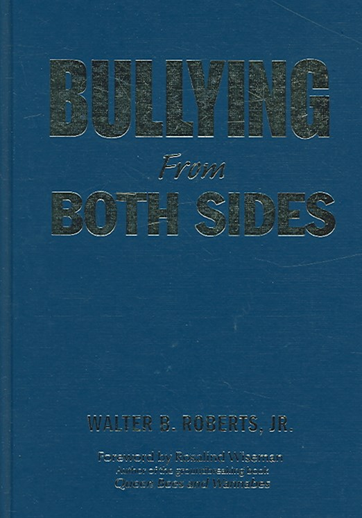 Bullying from Both Sides