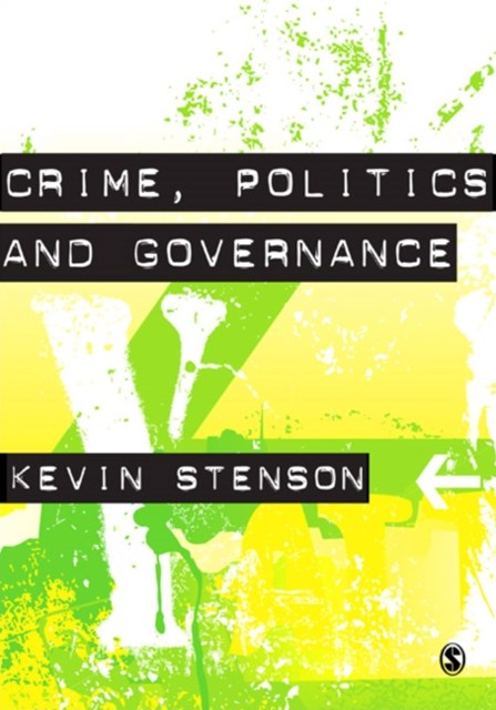 Crime, Politics and Governance