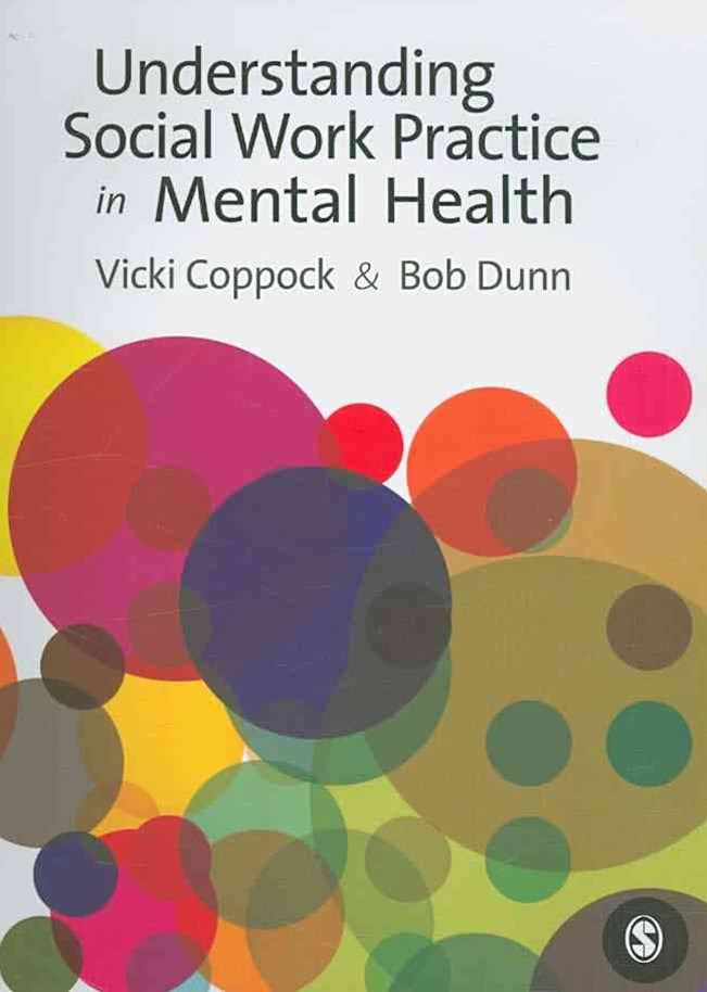 Understanding Social Work Practice in Mental Health