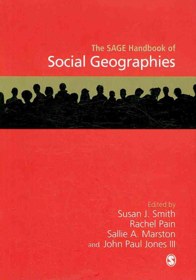 The SAGE Handbook of Social Geographies
