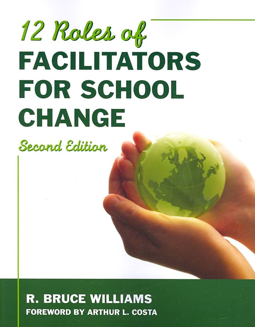 Twelve Roles of Facilitators for School Change