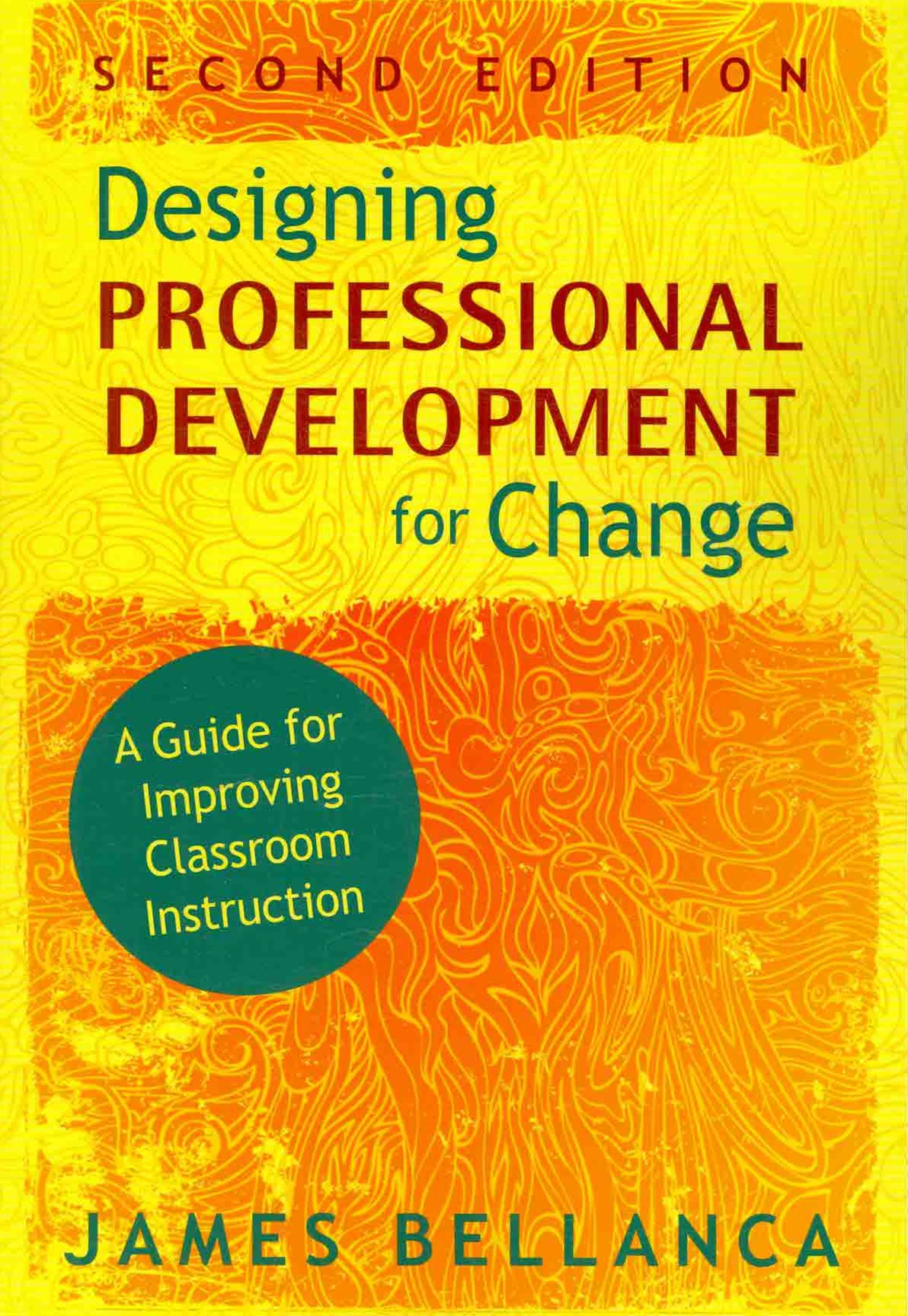 Designing Professional Development for Change