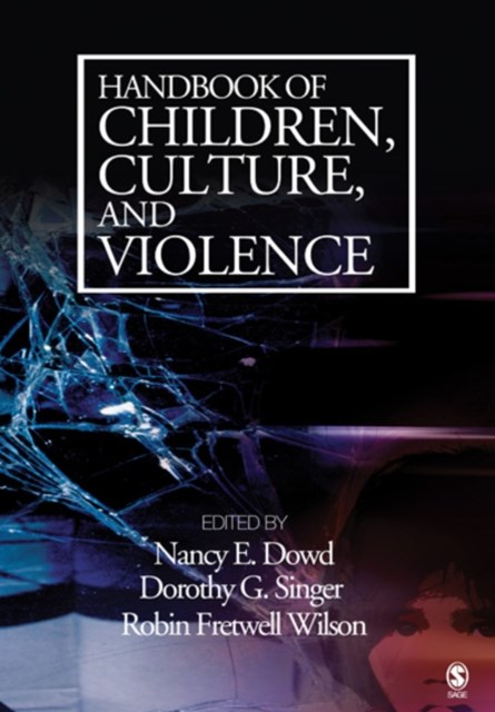 (ebook) Handbook of Children, Culture, and Violence