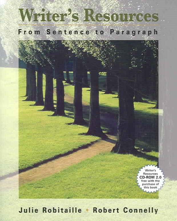 Writer's Resources : From Sentence to Paragraph (with Writer's  Resources 2.0 BCA/iLrn' CD-ROM)