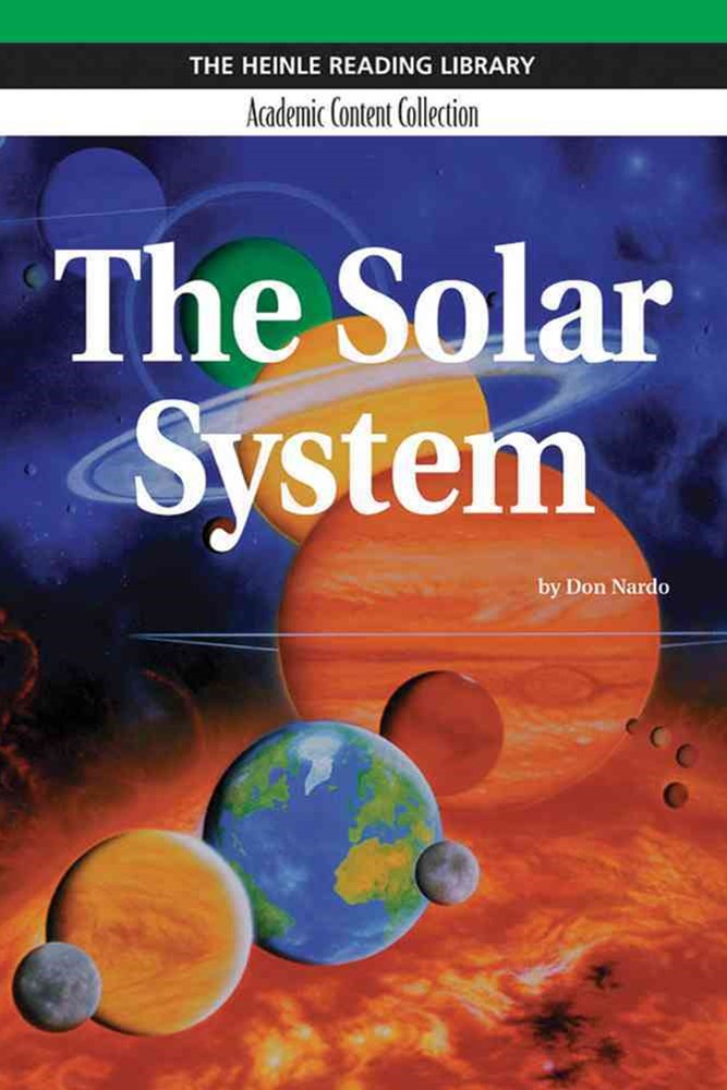 The Solar System: Heinle Reading Library, Academic Content Collection :  Heinle Reading Library