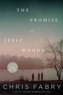 Promise of Jesse Woods by Chris Fabry (9781414387772) - PaperBack - Modern & Contemporary Fiction General Fiction