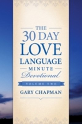 30-Day Love Language Minute Devotional Volume 2