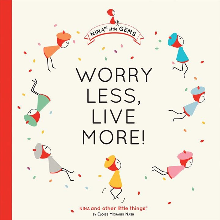 Worry Less, Live More!