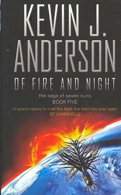 Of Fire and Night: The Saga of Seven Suns Book Five
