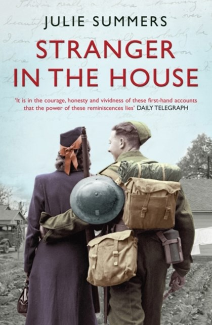 Stranger in the House: Women's Stories of Men Returning from the Second World War