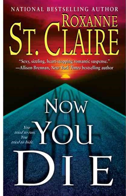 Now You Die: Third in the Bullet Catchers trilogy