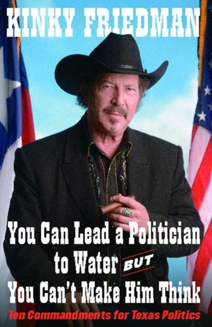 (ebook) You Can Lead a Politician to Water, But You Can't Make Him Think