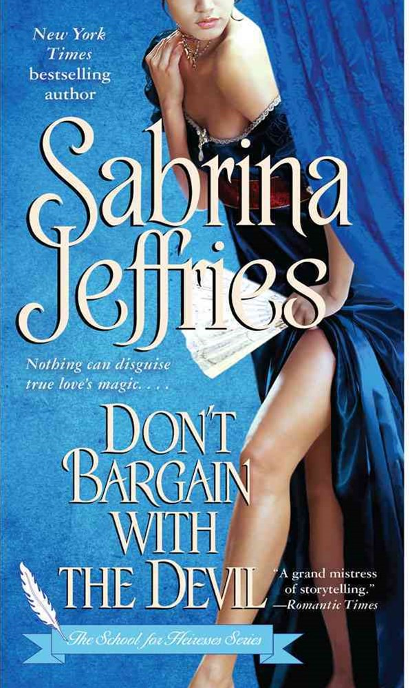 Don't Bargain With the Devil: School for Heiresses #5