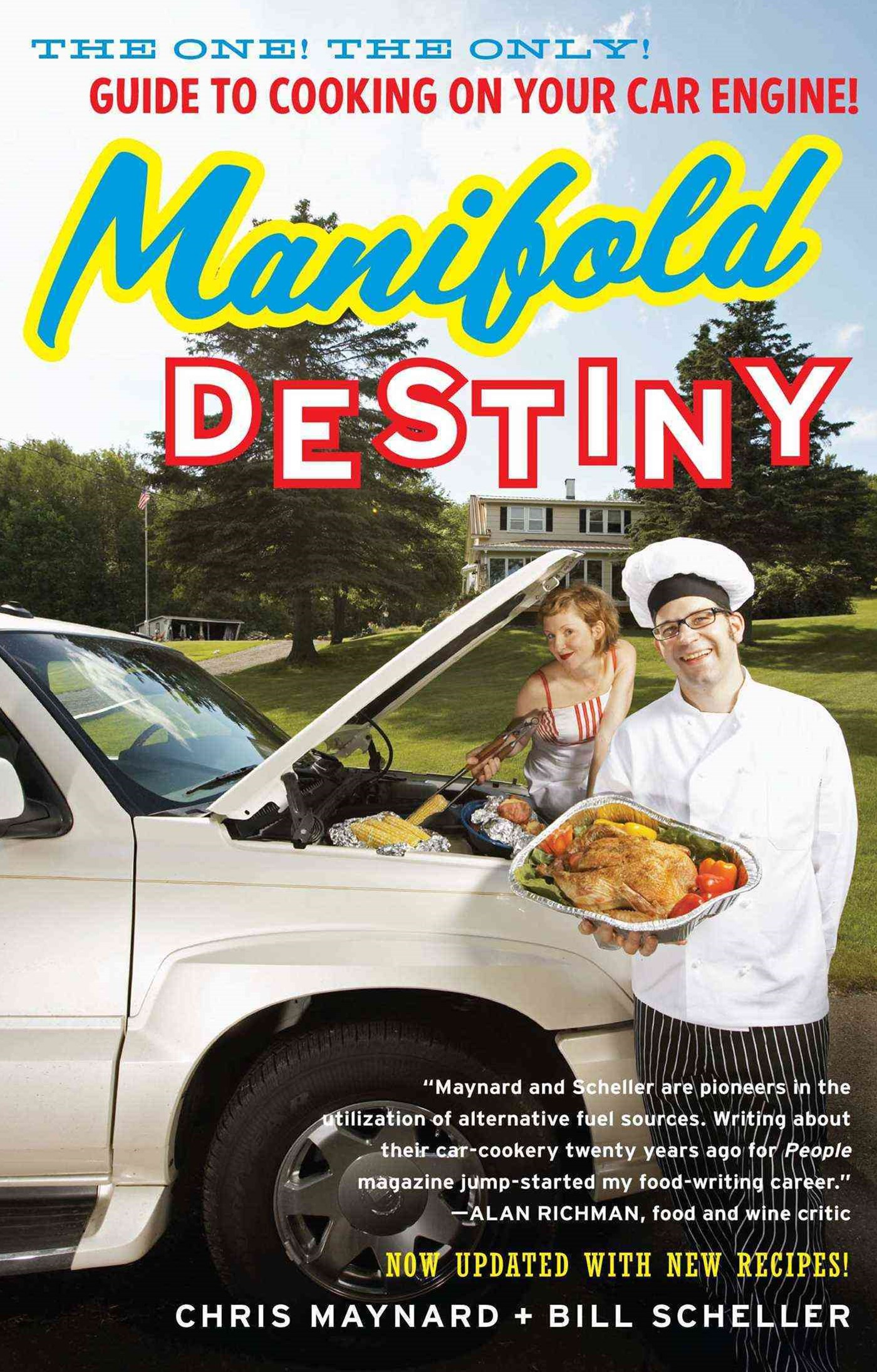 Manifold Destiny: The One! The Only! Guide to Cooking on Your Car Engine