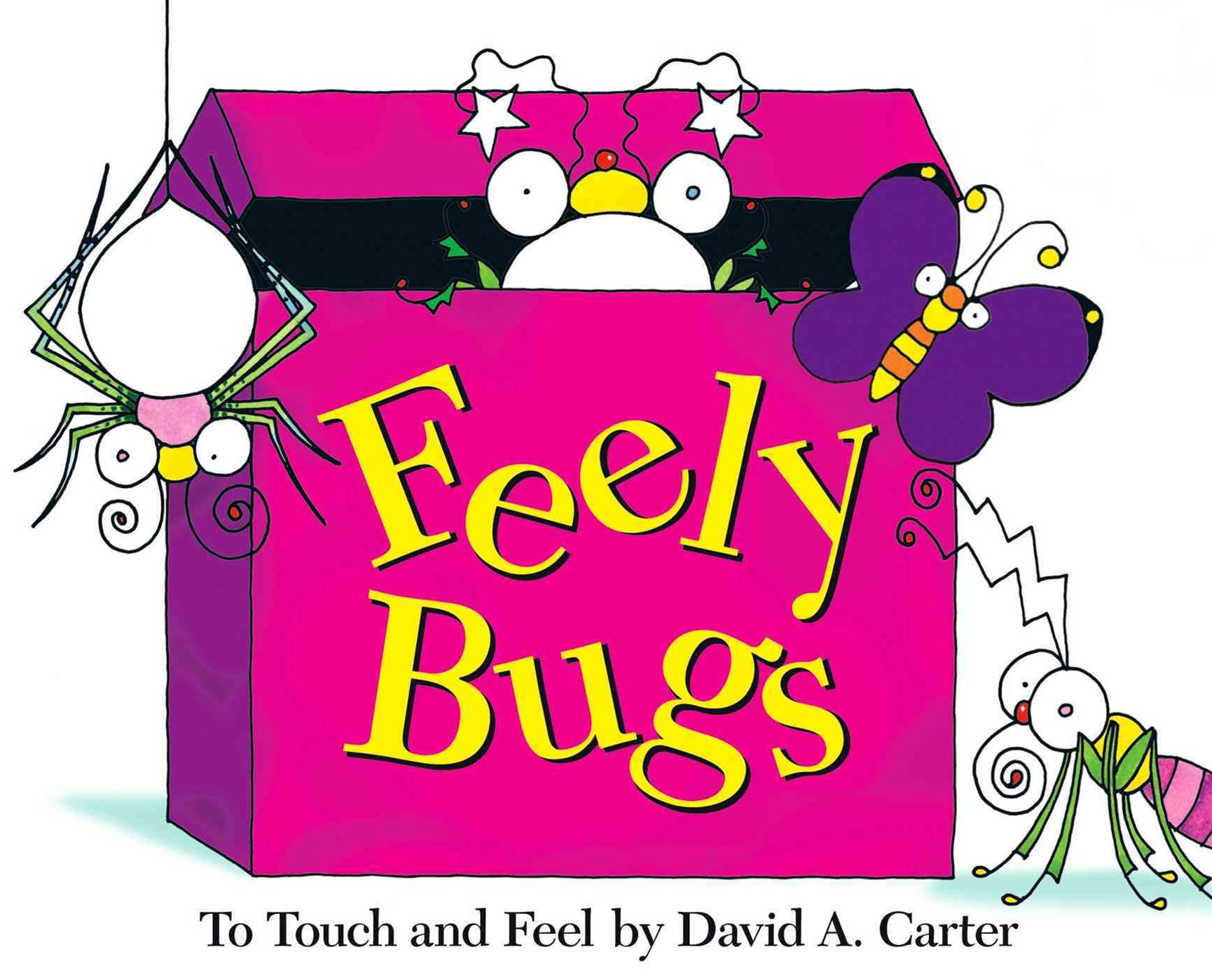 Feely Bugs: A Bugs in a Box Book