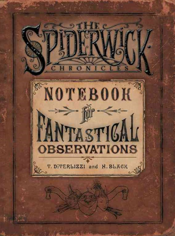 The Spiderwick Chronicles Notebook for Fantastical Observations