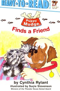 Puppy Mudge Finds a Friend by Cynthia Rylant, Sucie Stevenson, Suçie Stevenson (9781416903697) - PaperBack - Children's Fiction Early Readers (0-4)